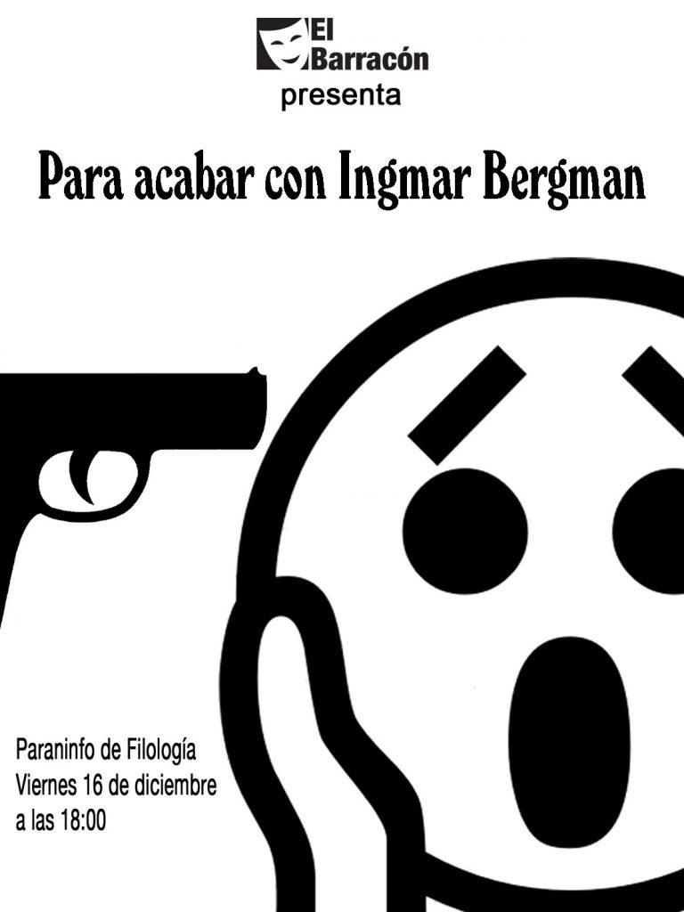 para-acabar-con-ingmar-bergman-paraninfo-18-00